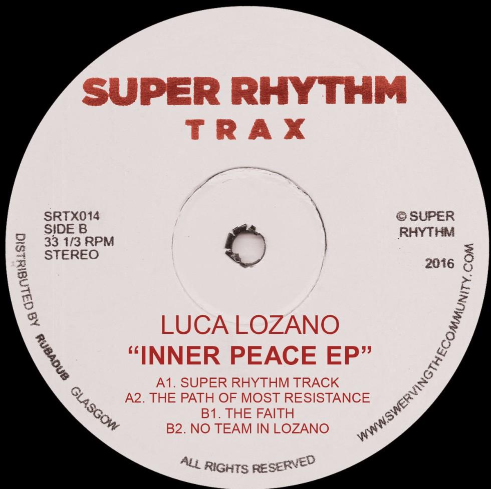 "Luca Lozano/INNER PEACE EP 12"""