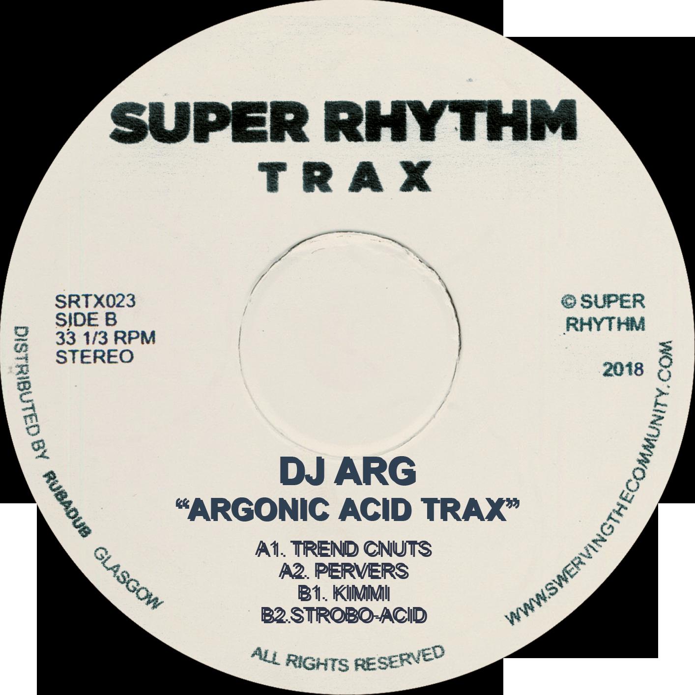 "DJ Arg/ARGONIC ACID TRAX EP 12"""
