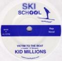 """Kid Millions & J-Todd/SKI SCHOOL 7"""""""
