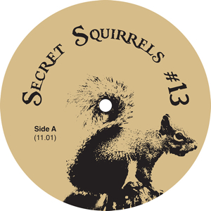 Secret Squirrel/NO 13 12""