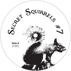 Secret Squirrel/NO 07 12""