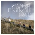 Korpi Ensemble/TRAILS  CD