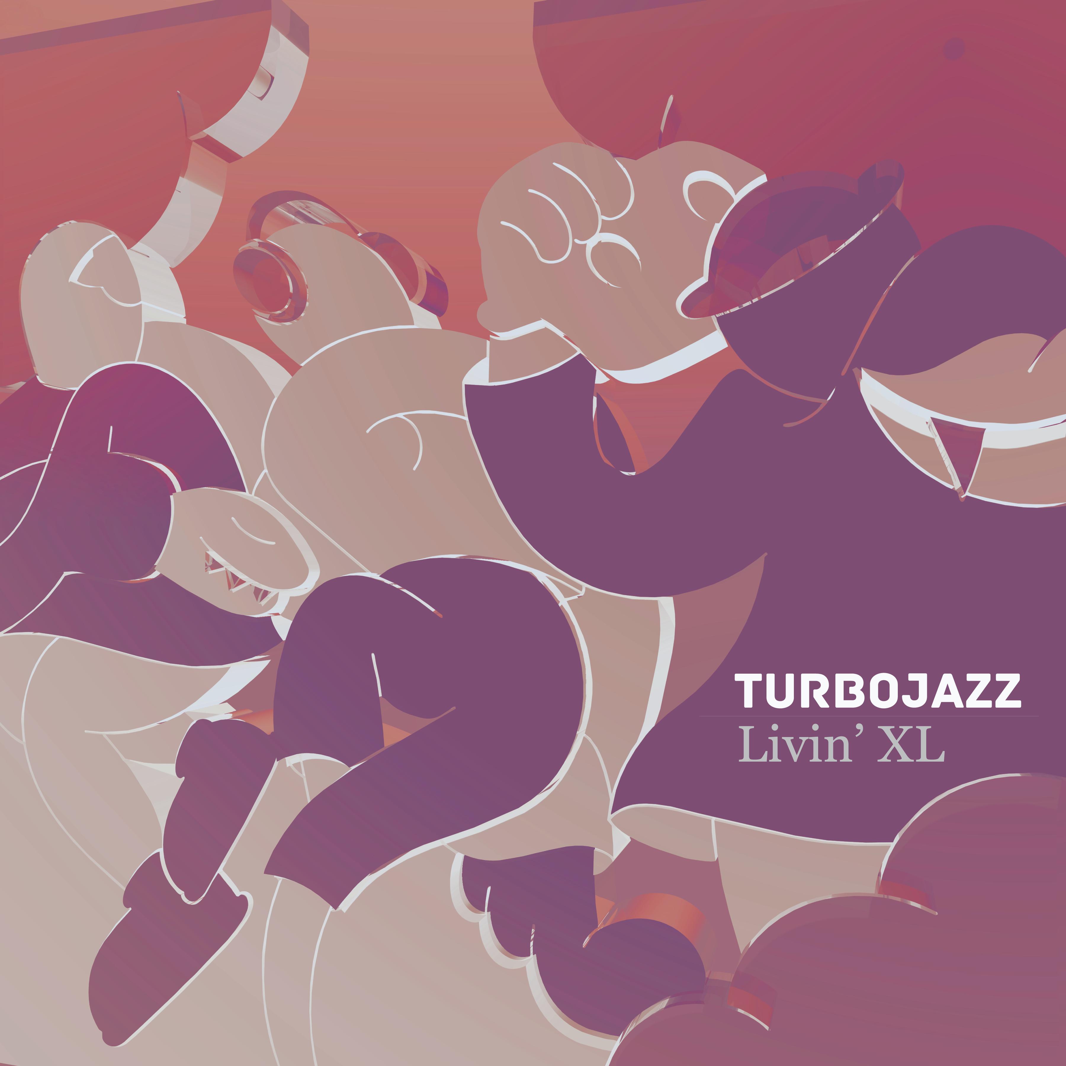 """Turbojazz/LIVIN' XL EP 12"""""""