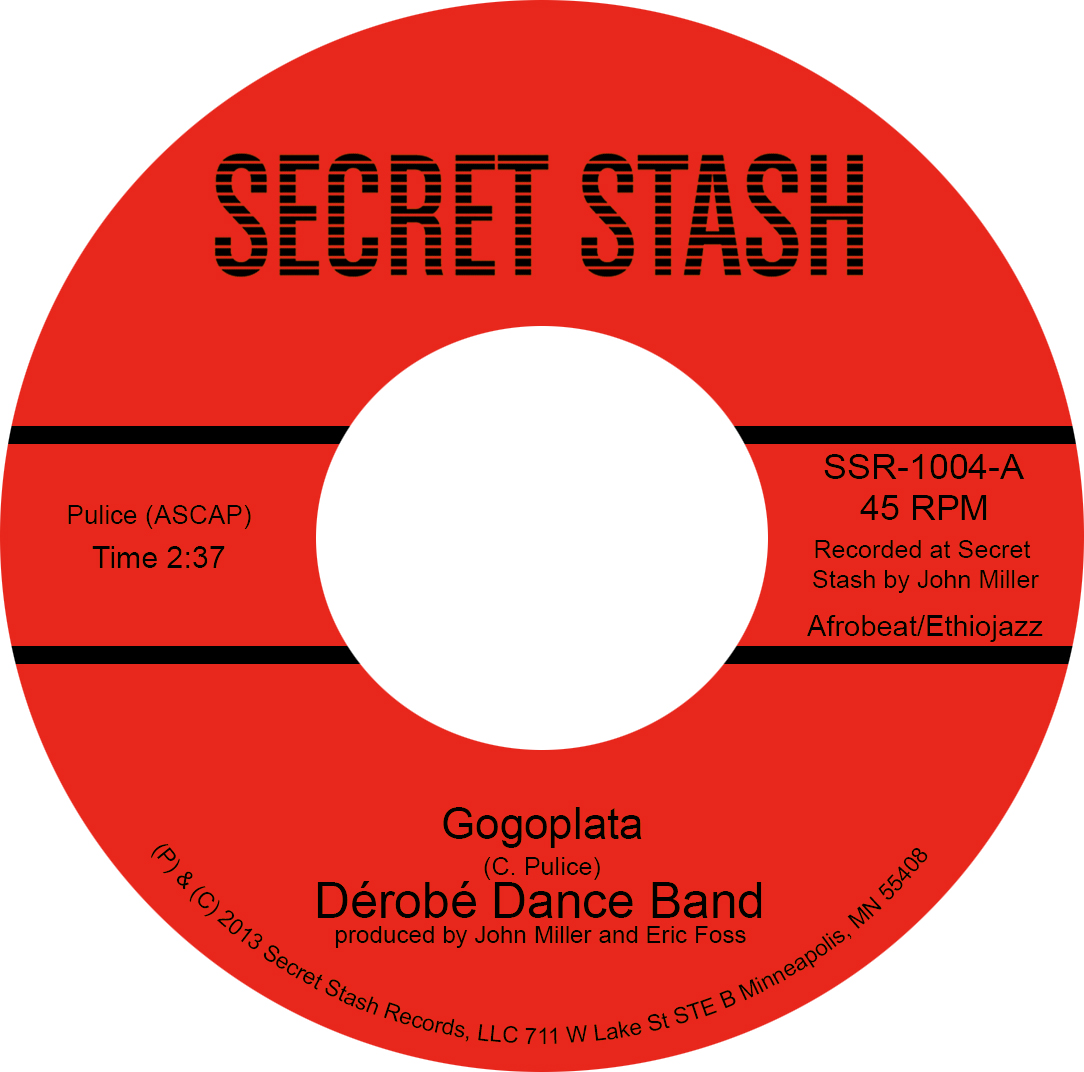 Derobe Dance Band/GOGOPLATA 7""