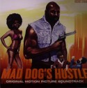 Various/MAD DOG'S HUSTLE (COLOR) LP