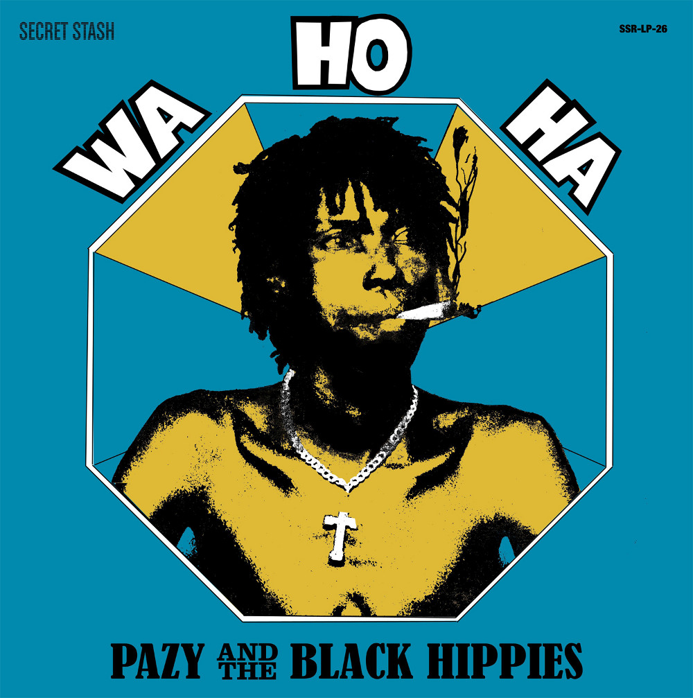 Pazy & The Black Hippies/WA HO HA  LP