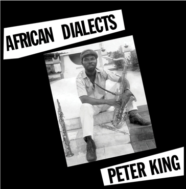 Peter King/AFRICAN DIALECTS LP