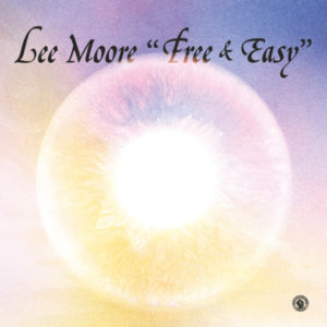 Lee Moore/FREE & EASY LP