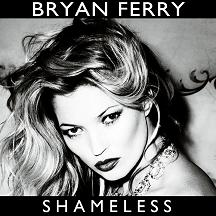 Bryan Ferry/SHAMELESS REMIX 1-SIDED 12""