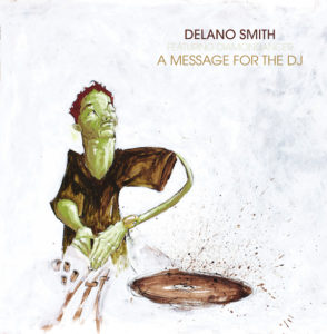 Delano Smith/A MESSAGE FOR THE DJ 12""