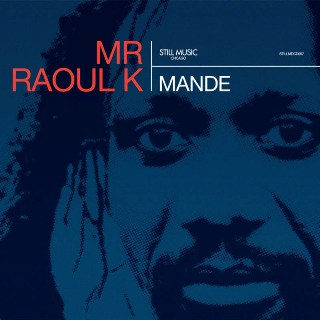Mr. Raoul K/MANDE CD + DVD