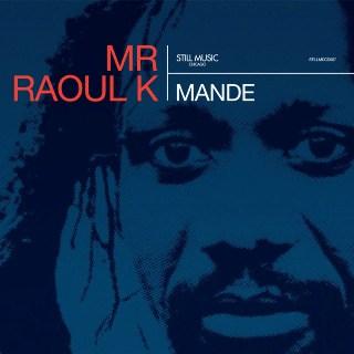 Mr. Raoul K/MANDE CD + DVD