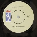 Taggy Matcher/AIN'T HARD TO TELL 7""