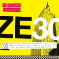Various/ZE 30:ZE RECORDS STORY 79-09 DLP