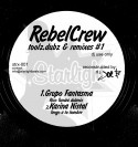 Rebel Crew/TOOLZ, DUBZ & REMIXES 12""