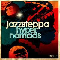 Jazzsteppa/HYPER NOMADS CD