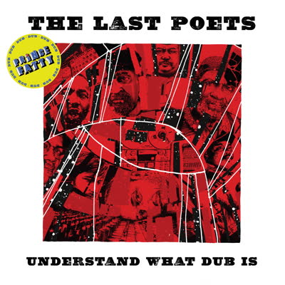 Last Poets/UNDERSTAND WHAT DUB IS LP