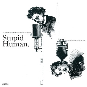 Stupid Human/GANG OF WOLVES (EDITS) 12""