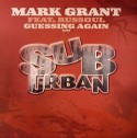 Mark Grant/GUESSING AGAIN 12""