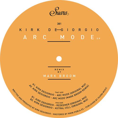 "Kirk Degiorgio/ARC MODE EP 12"""