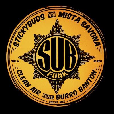 "Stickybuds Vs Mista Savona/CLEAN AIR 12"""