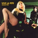 Vive la Fete/GRAND PRIX CD