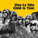 Vive la Fete/CHILD IN TIME 12""