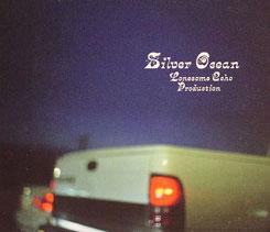Lonesome Echo/SILVER OCEAN CD