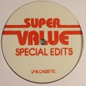 Super Value/SPECIAL EDITS 01 12""