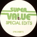 Super Value/SPECIAL EDITS 02 12""