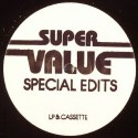 Super Value/SPECIAL EDITS 03 12""