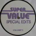 Super Value/SPECIAL EDITS 05 12""