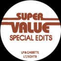 Super Value/SPECIAL EDITS 09-LTJ 12""