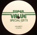 Super Value/SPECIAL EDITS 11 12""