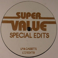Super Value/SPECIAL EDITS 13-LTJ 12""