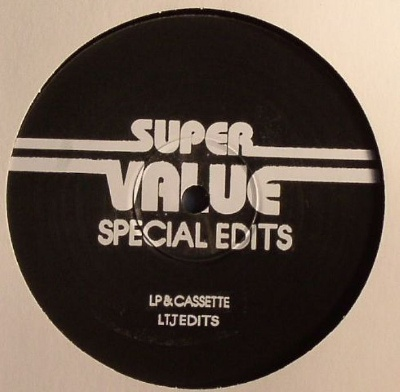Super Value/SPECIAL EDITS 15-LTJ 12""