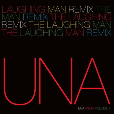 UNA/LAUGHING MAN REMIX #1 C WEBSTER 12""