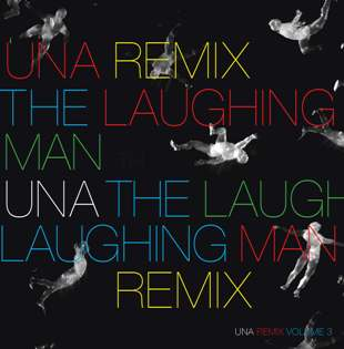 UNA/LAUGHING MAN REMIX #3 12""