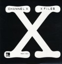 Channel X/X-FILES REMIXED FORMAT B 12""