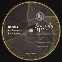 Nebula/TRESPASS 12""