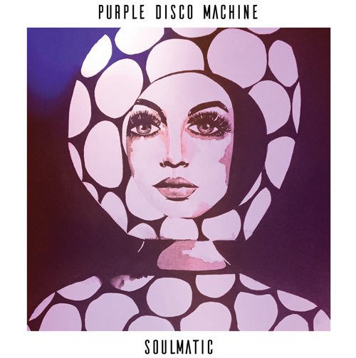 Purple Disco Machine/SOULMATIC DLP