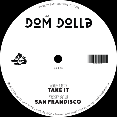 Dom Dolla/TAKE IT & SAN FRANCISCO 12""