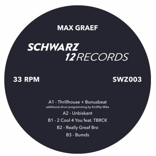 "Max Graef/SWZ003 12"""