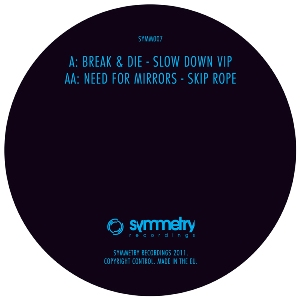 Break & Die/SLOW DOWN VIP 12""