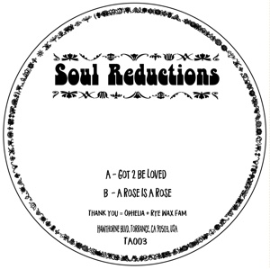 Soul Reductions/GOT TO BE LOVED 12""