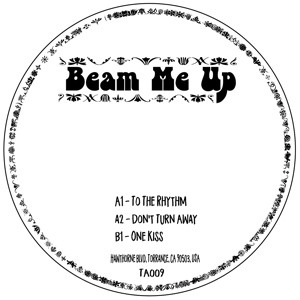 Beam Me Up/TO THE RHYTHM 12""