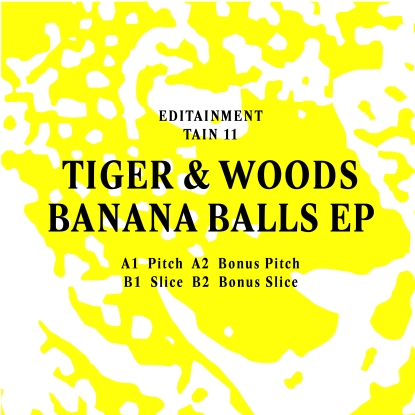Tiger & Woods/BANANA BALLS EP 12""