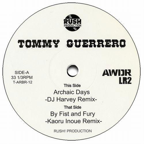 Tommy Guerrero/ARCHAIC DAYS REMIX 12""