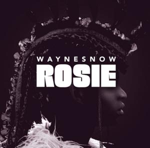 "Wayne Snow/ROSIE EP 12"""