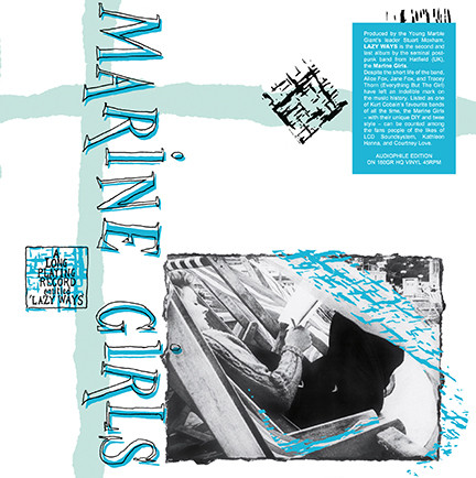 Marine Girls/LAZY WAYS (180g) LP